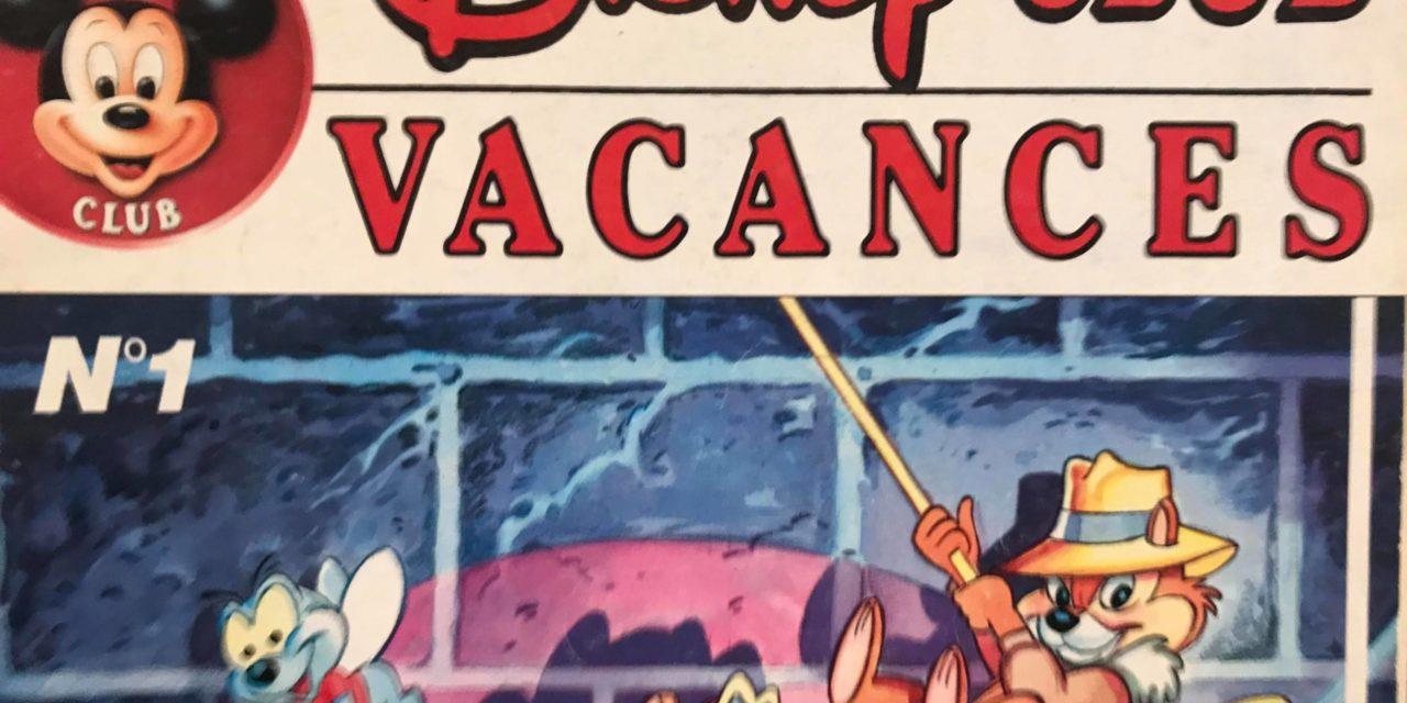 Disney Club Vacances – Numéro 01