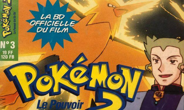 Pokemon 2 – Le pouvoir est en toi – Numéro 03