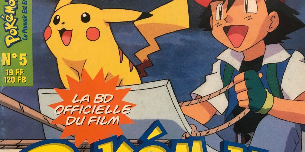 Pokemon 2 – Le pouvoir est en toi – Numéro 05